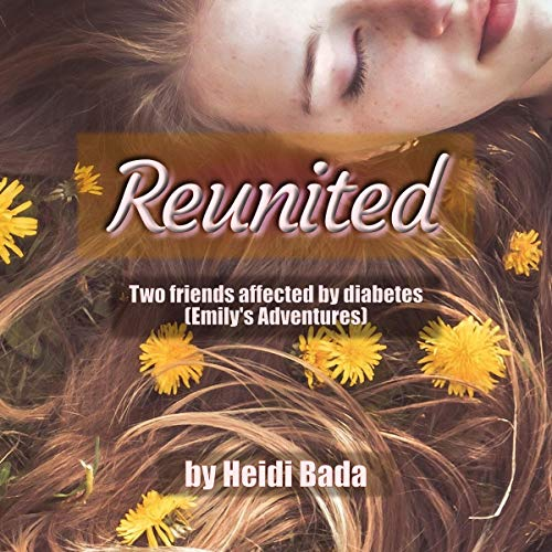 Reunited: Two Friends Affected by Diabetes audiobook cover art