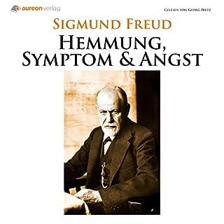 Hemmung, Symptom und Angst                   Autor:                                                                                                                                 Sigmund Freud                               Sprecher:                                                                                                                                 Georg Peetz                      Spieldauer: 2 Std. und 55 Min.     2 Bewertungen     Gesamt 3,0