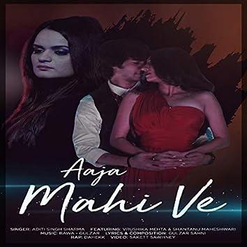 Aaja Mahi Ve - Single