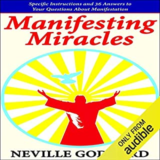 Manifesting Miracles: Specific Instructions and 36 Answers to Your Questions About Manifestation audiobook cover art
