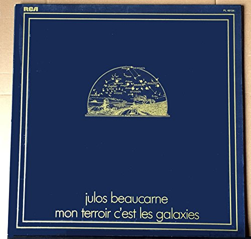 RCA PL 40124 - Julos Beaucarne - Mon Territoire c'est les Galaxies...
