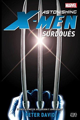 ASTONISHING X-MEN : SURDOUES