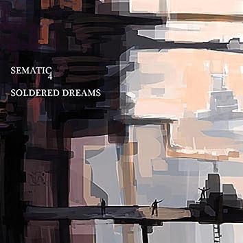 Soldered Dreams