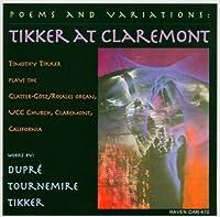 Poems & Variations Tikker at Claremont by Dupre