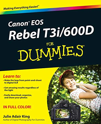 Canon EOS Rebel T3i / 600D For Dummies