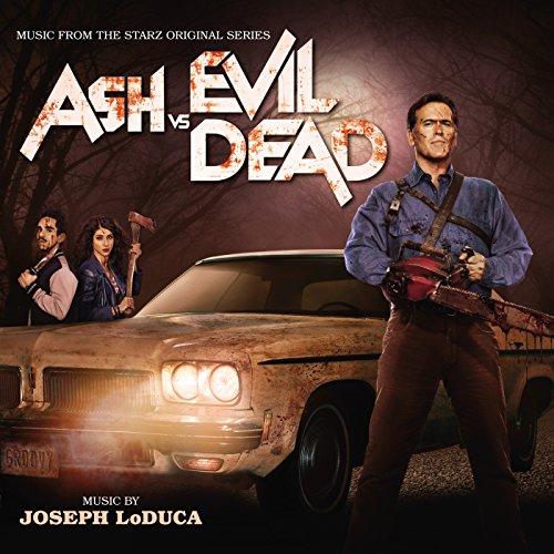 Ash Vs. Evil Dead (Music From The Starz Original Series)