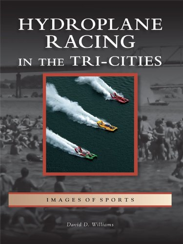 Hydroplane Racing in the Tri-Cities (Images of Sports) (English Edition)