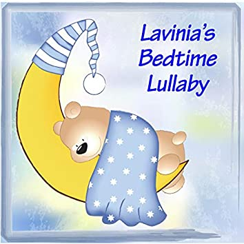 Lavinia's Bedtime Lullaby