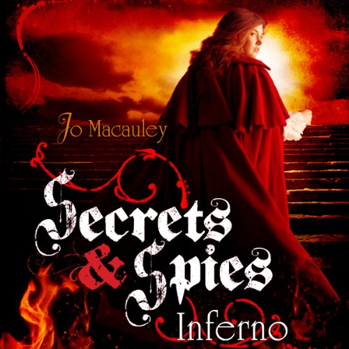 Inferno: Secrets & Spies, Book 3 cover art