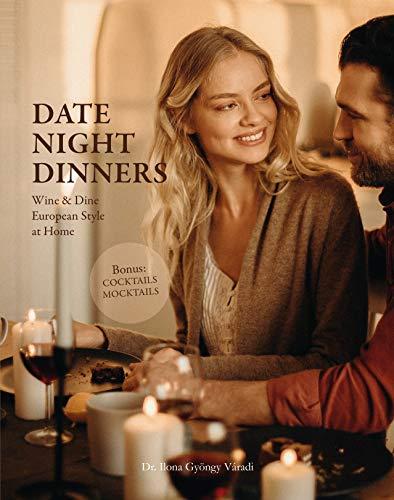 Date Night Dinners by Ilona Gyöngy Dr. Váradi ebook deal