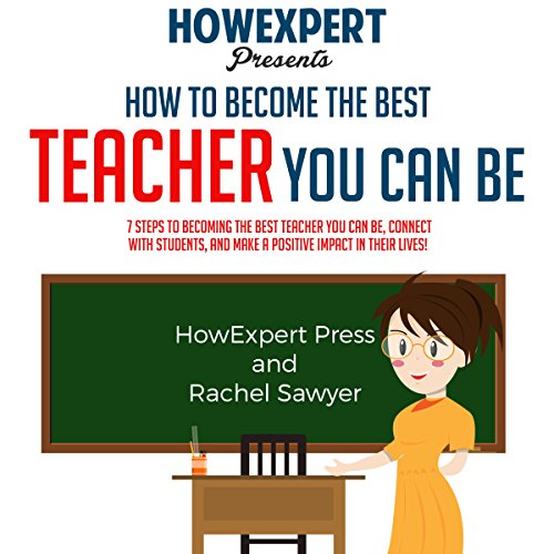 How to Become the Best Teacher You Can Be audiobook cover art