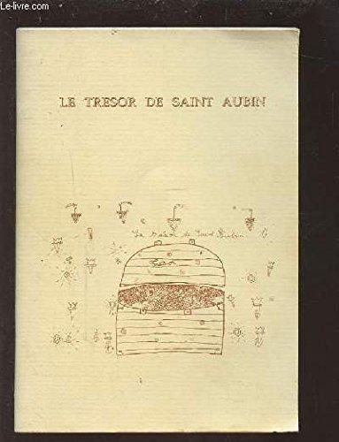 LE TRESOR DE SAINT AUBIN.