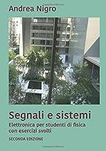 Segnali e Sistemi: Elettronica per studenti di Fisica