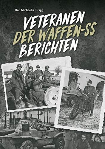 Veteranen der Waffen-SS berichten: Band I