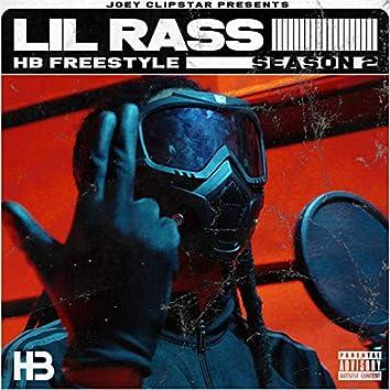 Lil Rass HB Freestyle (Season 2)