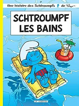 Schtroumpf les Bains - Book #27 of the Les Schtroumpfs / The Smurfs
