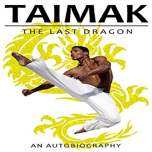 Taimak, the Last Dragon audiobook cover art