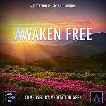 Awaken Free, Meditation Music, Sleep Sounds, Spa, Yoga (With Bird Sound Effects)