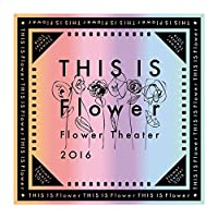 THIS IS Flower バンダナ Flower Theater 2016 〜 THIS IS Flower