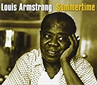 Summertime- Satchmo's Finest Tracks by Louis Armstrong (2008-02-14)