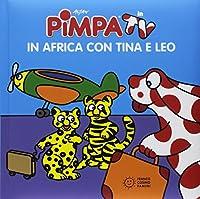 Pimpa. In africa con Tina e Leo