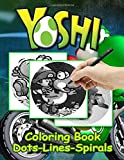 Yoshi Dots Lines Spirals Coloring Book: Yoshi Activity Diagonal Line, Spirals Books For Adults, Teenagers, With Exclusive Images