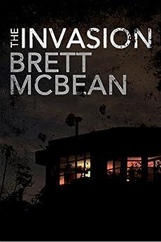 The Invasion by [Brett McBean]