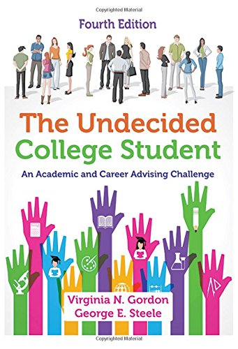The Undecided College Student: An Academic And Career Advising Challenge