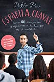 Espabila chaval: Cómo NO suspender y aprovechar tu tiempo en el instituto