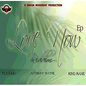 Love Now Riddim