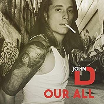 Our All (The Rap & Remixes)