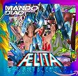 Aelita (Limited Special Edition  - Inklusive drei Live Tracks) - Mando Diao
