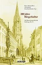 200 Jahre Bürgerkultur: Die Museumsgesellschaft Freiburg i.Br. e.V.