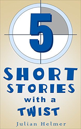 Five Short Stories With A Twist (English Edition)