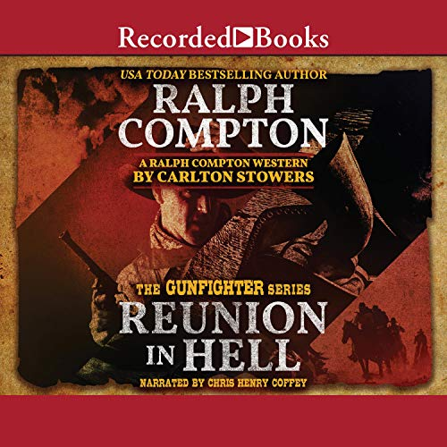 Ralph Compton Reunion in Hell audiobook cover art