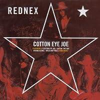 Cotton Eye Joe by Rednex (2003-09-22)