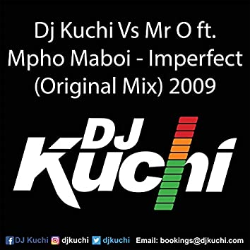 Imperfect (feat. Mpho Maboi & Mr O)