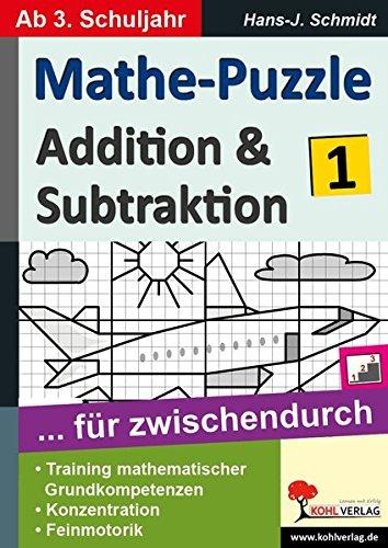 Mathe-Puzzle ... für zwischendurch / Band 1: Addition & Subtraktion