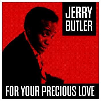 For Your Precicious Love