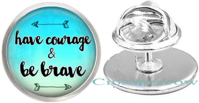 Have New mail order Courage and New Free Shipping Be Brave Word Art Glass Gift Pin Hall Christmas