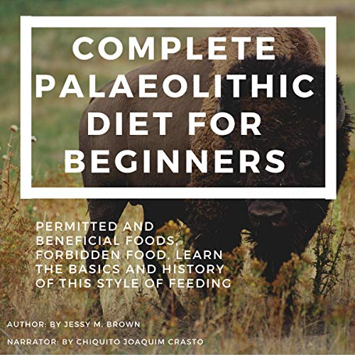 Complete Palaeolithic Diet for Beginners cover art