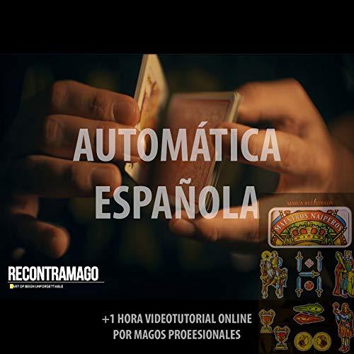 Única Baraja Española AUTOMATICA - Incluye VideoTutorial Online por Magos Profesionales - Magia para niños y adultos