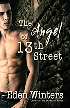The Angel of 13th Street by [Eden Winters]