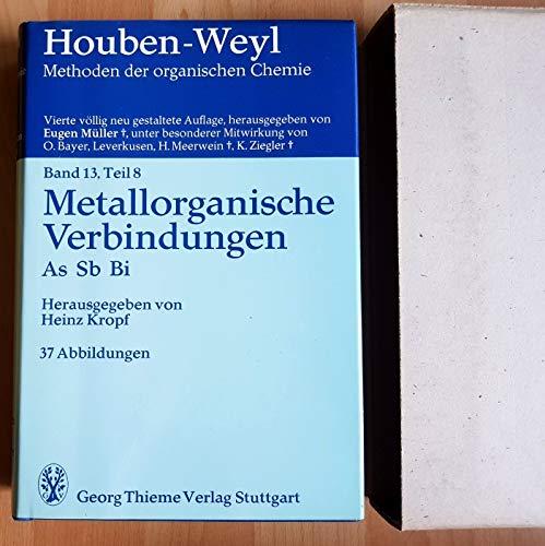 Methods of Organic Chemistry, Ln; Methoden der organischen Chemie, Ln, Bd.13/8, Metallorganische Verbindungen
