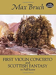 First Violin Concerto and Scottish Fantasy: In Full Score