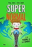 Supernormal 3. Supernormal y la máquina de la sombras (FICCIÓN KIDS)