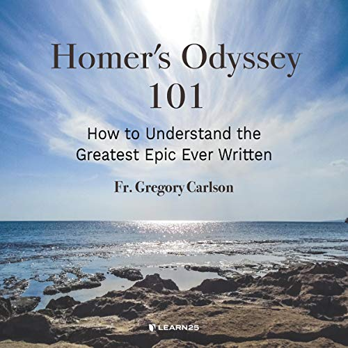 Homer's Odyssey 101: How to Understand the Greatest Epic Ever Written copertina