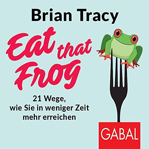 Couverture de Eat that frog