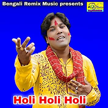 Holi Holi Holi