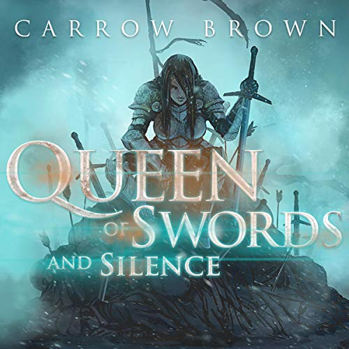 Queen of Swords and Silence  By  cover art